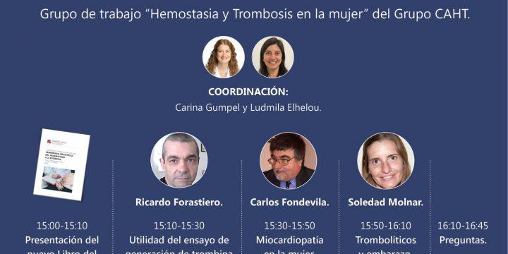 1° Reunión Científica: ¨Temas Especiales de Hemostasia y Trombosis en la Mujer¨ – Parte I